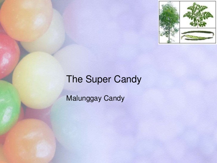 The Super Candy<br />Malunggay Candy<br />