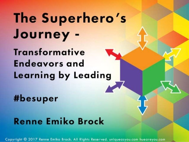 The Superhero's Journey - Transformative Endeavors
