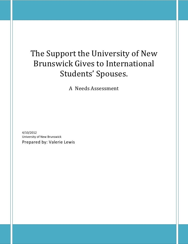 The Support the University of New      Brunswick Gives to International            Students' Spouses.                     ...