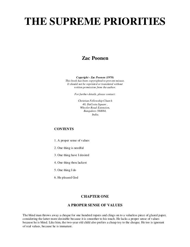 THE SUPREME PRIORITIES  Zac Poonen  Copyright - Zac Poonen (1970)  This book has been copyrighted to prevent misuse.  It s...