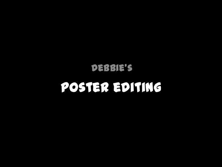 Debbie'sPoster editing