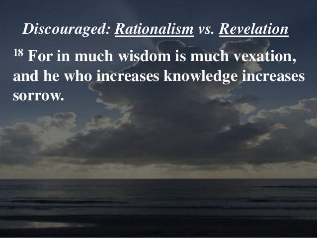 Knowledge Will Increase Sorrow and Grief