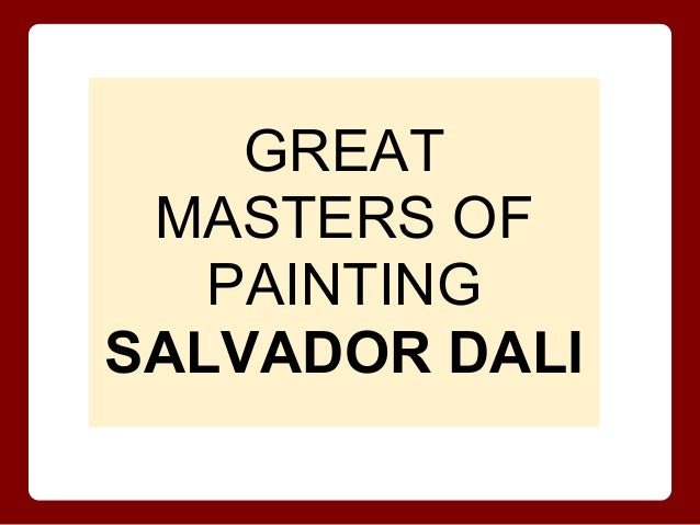 GREAT MASTERS OF PAINTING SALVADOR DALI