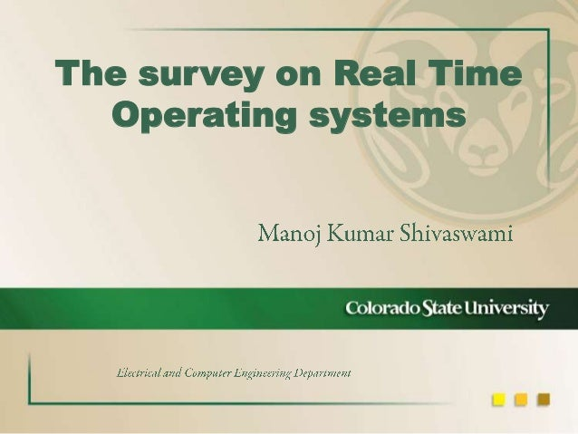 The survey on Real Time Operating systems