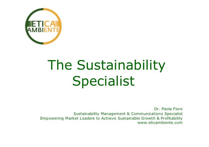 The Sustainability      Specialist                                                       Dr. Paola Fiore              Sust...