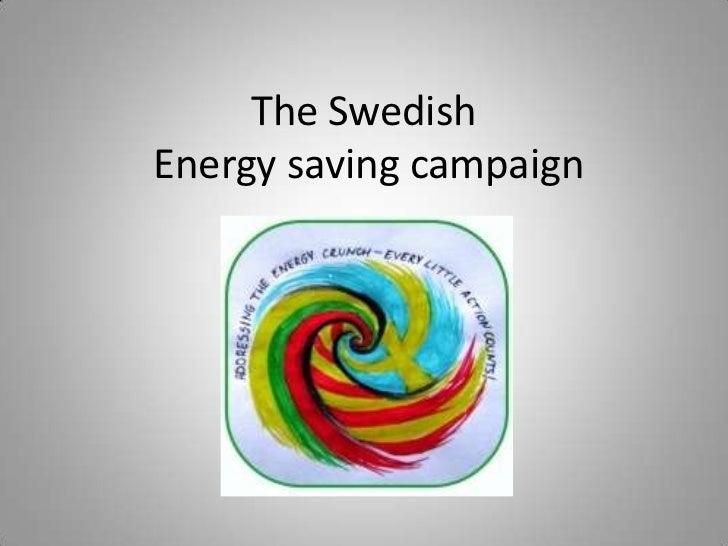 The SwedishEnergy saving campaign