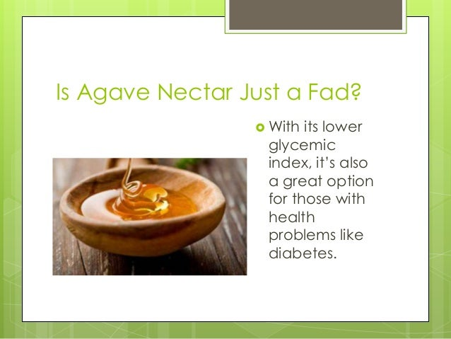The sweet skinny on agave nectar