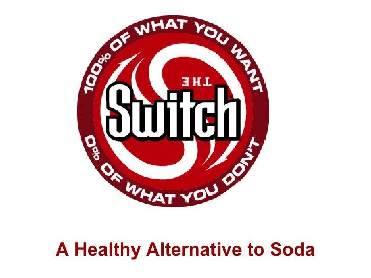 A Healthy Alternative to Soda