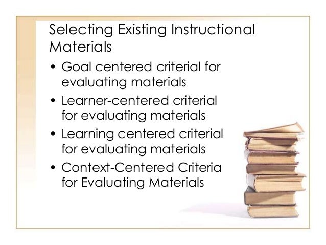 Preparation and evaluation of instructional materials.
