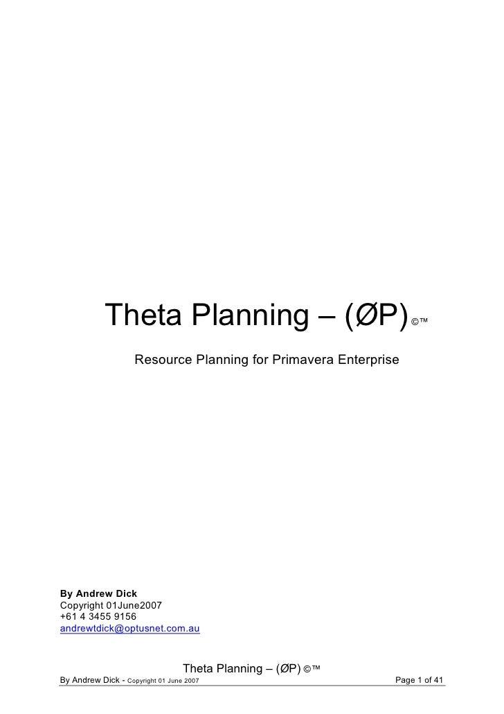 Theta Planning – (ØP)                                ©™                       Resource Planning for Primavera Enterprise  ...