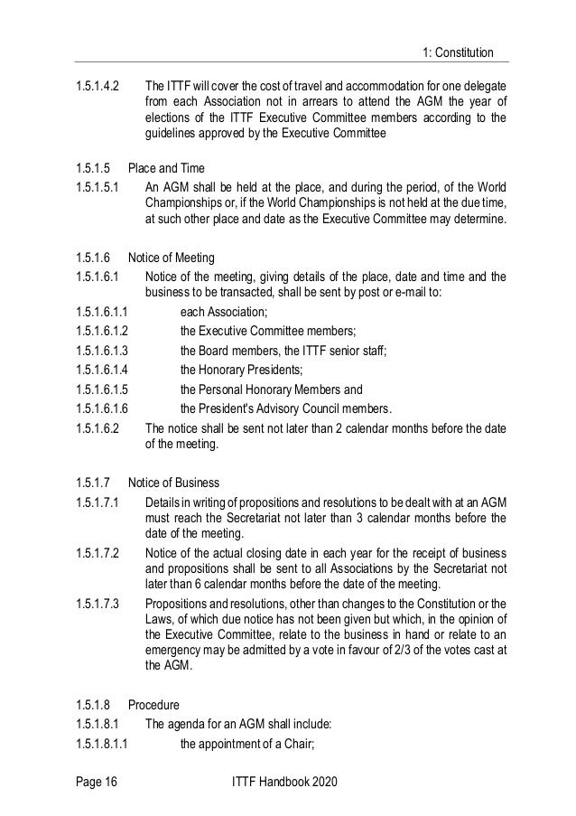 1: Constitution Page 16 ITTF Handbook 2020 1.5.1.4.2 The ITTF will cover the cost of travel and accommodation for one dele...