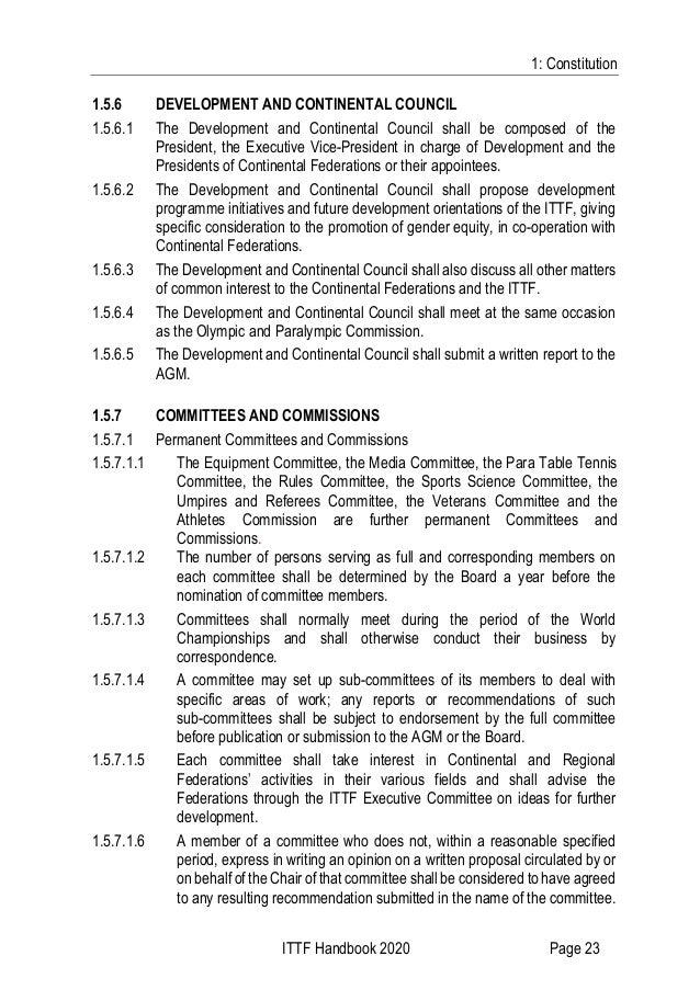 1: Constitution ITTF Handbook 2020 Page 23 1.5.6 DEVELOPMENT AND CONTINENTAL COUNCIL 1.5.6.1 The Development and Continent...