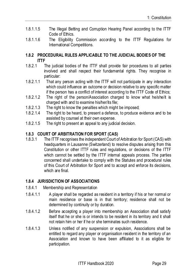 1: Constitution ITTF Handbook 2020 Page 29 1.8.1.1.5 The Illegal Betting and Corruption Hearing Panel according to the ITT...