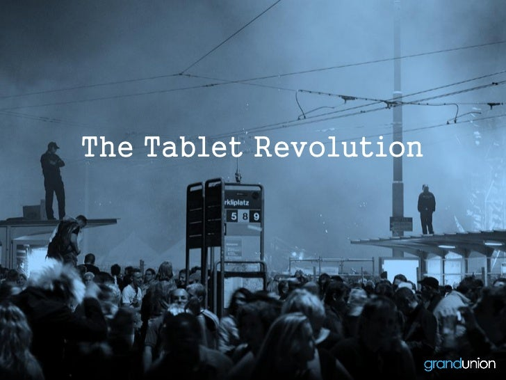 The Tablet Revolution