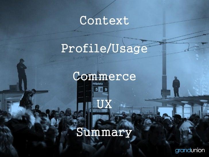 ContextProfile/Usage Commerce     UX  Summary
