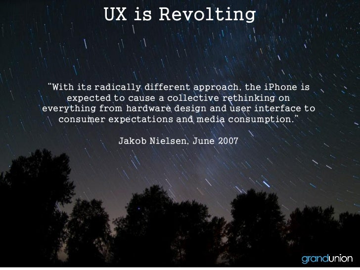 """UX is Revolting """"With its radically different approach, the iPhone is     expected to cause a collective rethinking onever..."""