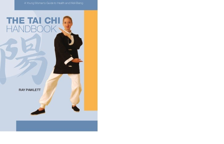 A Young Woman's Guide to Health and Well-BeingTHE TAI CHIHANDBOOK  RAY PAWLETT