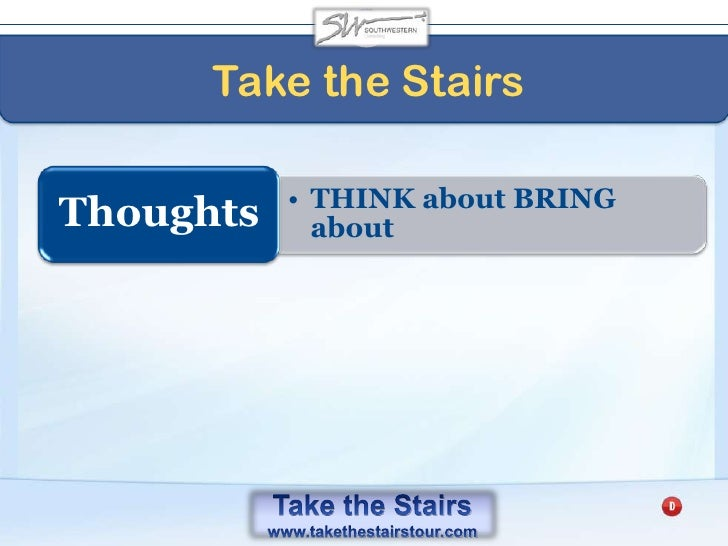 Take the Stairs<br />The Magnification Principle<br />FOCUS is power<br />