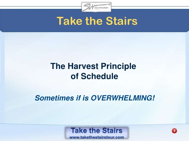 Take the Stairs<br />The amount of our ENDURANCE is directly proportionate to the CLARITY of our vision.<br />