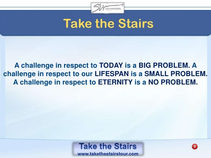 Take the Stairs<br />Work DOUBLE-TIME part time<br />For FULL-TIME free time!<br />