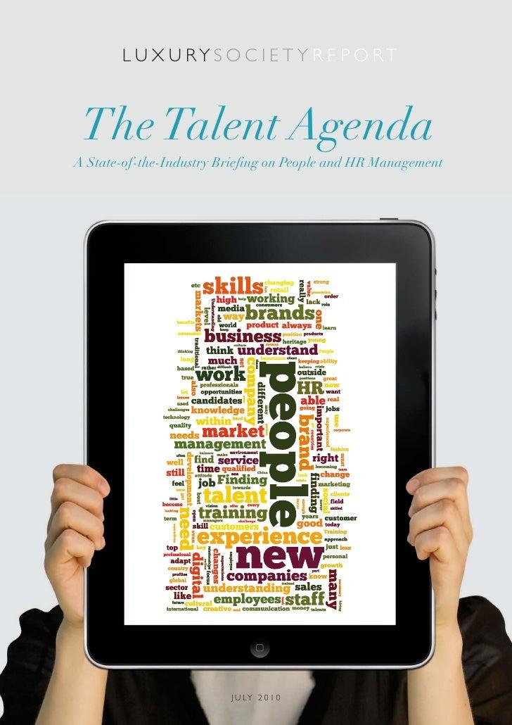 LS Report: The Talent Agenda