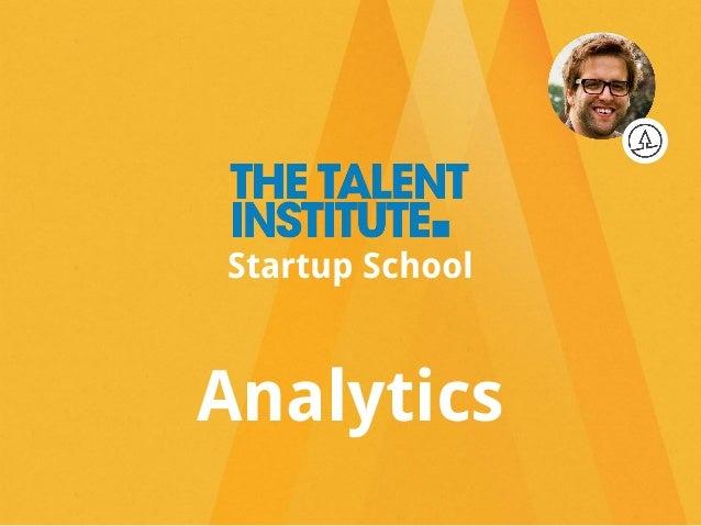 Analytics Startup School