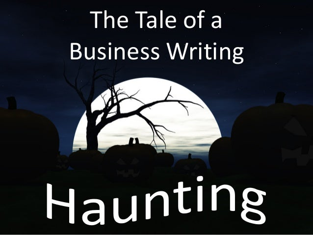 The Tale of a Business Writing