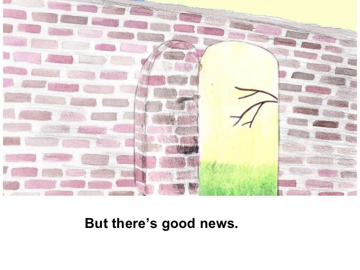 But there's good news.