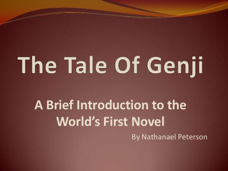 A Brief Introduction to the    World's First Novel                 By Nathanael Peterson
