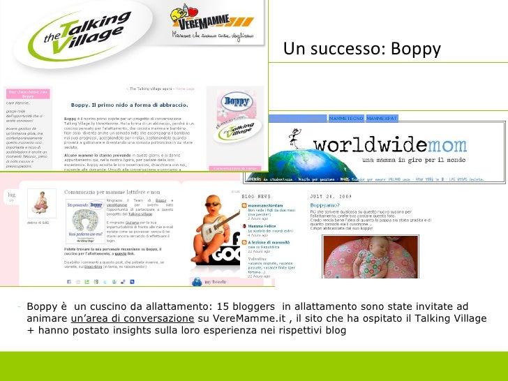 Un successo: Boppy <ul><li>Boppy è  un cuscino da allattamento: 15 bloggers  in allattamento sono state invitate ad animar...