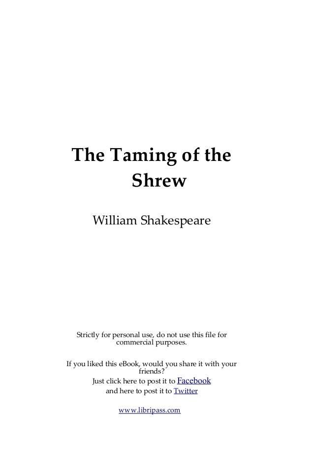 an examination of the taming of the shrew by william shakespeare Descargar the taming of the shrew gratis en formato pdf y epub descargar the taming of the shrew, de william shakespeare para kindle, tablet, ipad, pc o teléfono móvil.