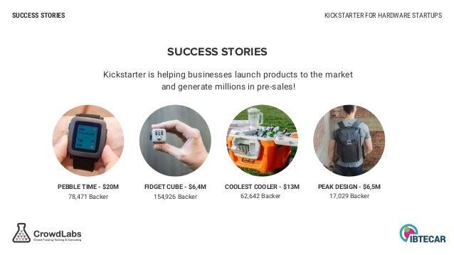 Kickstarter for Hardware Startups