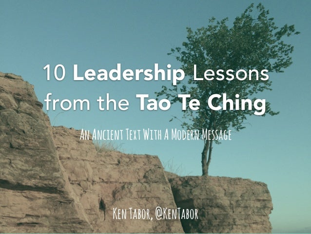 Tao Quotes | 10 Leadership Lessons From The Tao Te Ching