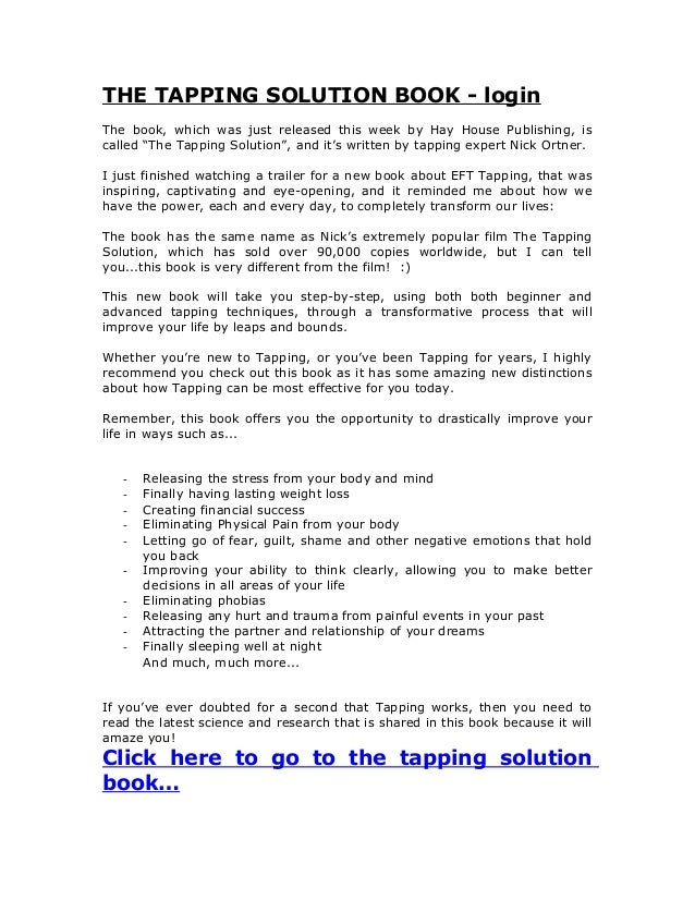 """THE TAPPING SOLUTION BOOK - loginThe book, which was just released this week by Hay House Publishing, iscalled """"The Tappin..."""