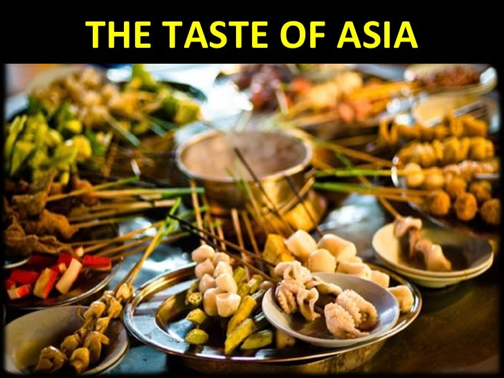 THE TASTE OF ASIA