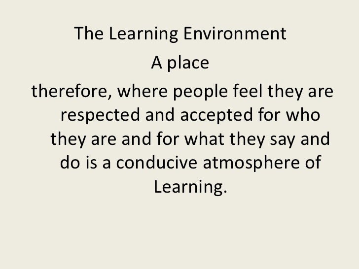 conducive to learning or conducive for learning