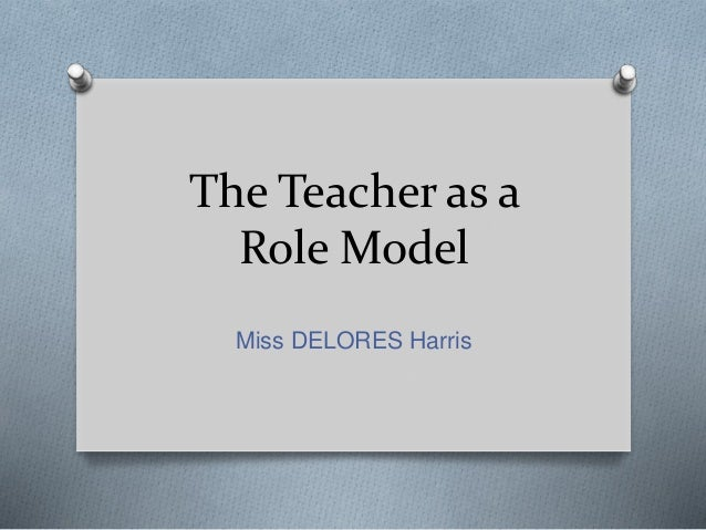 my roles as a teacher