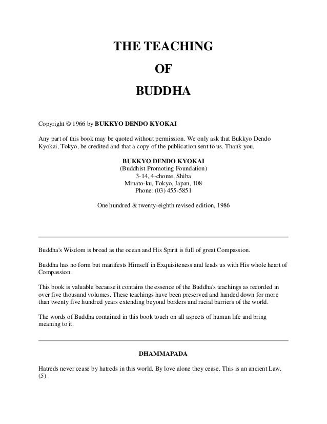 THE TEACHING OF BUDDHA Copyright © 1966 by BUKKYO DENDO KYOKAI Any part of this book may be quoted without permission. We ...