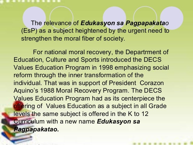 The teaching of edukasyon sa pagpapakatao