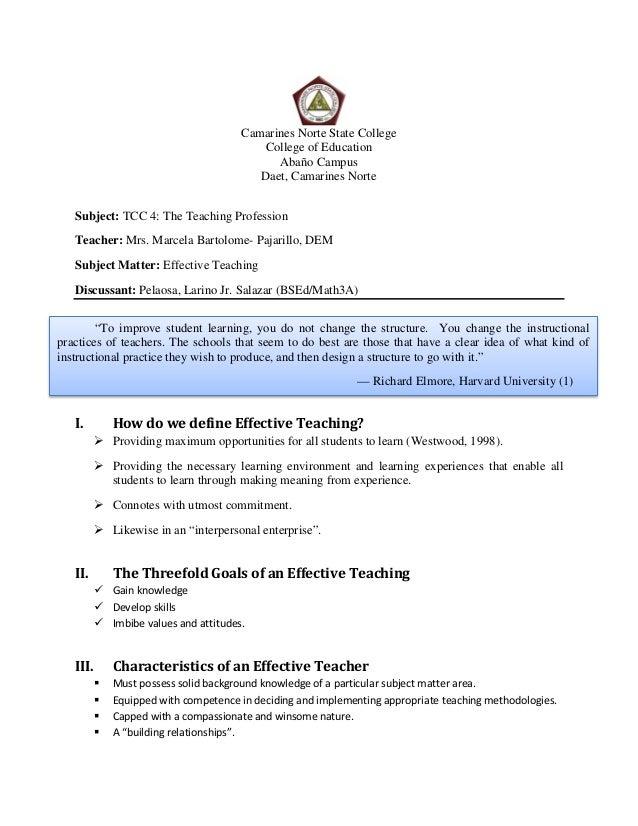 Camarines Norte State College College of Education Abaño Campus Daet, Camarines Norte Subject: TCC 4: The Teaching Profess...
