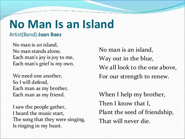 no man is an island analysis essay Below is an essay on no man is an island from anti essays, your  life and  everywhere you go, those who know the meaning of your name,.