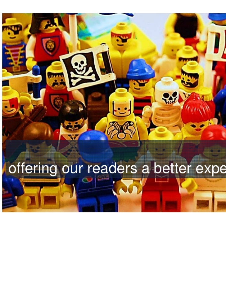 offering our readers a better experience                                       •12
