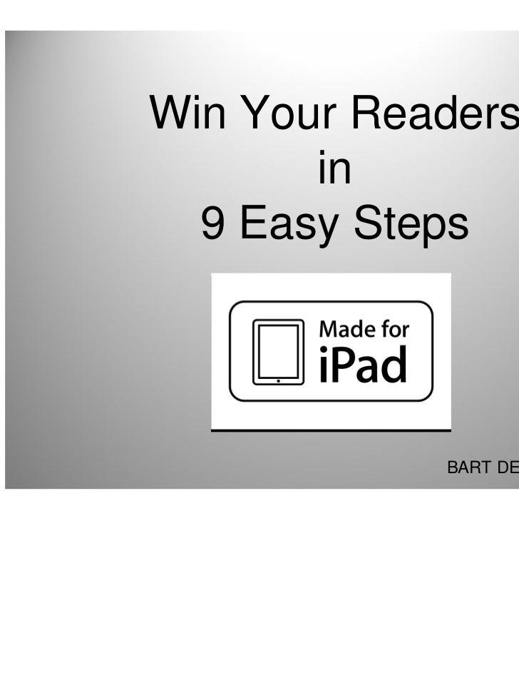 Win Your Readers       in  9 Easy Steps            BART DE PELSMAEKER                                 13