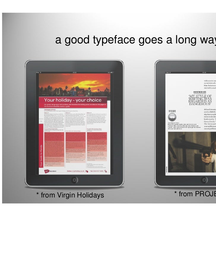 a good typeface goes a long way* from Virgin Holidays      * from PROJECT   14