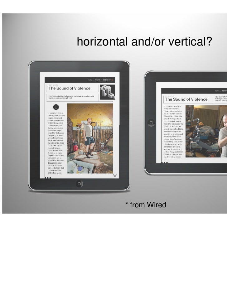 horizontal and/or vertical?         * from Wired         17