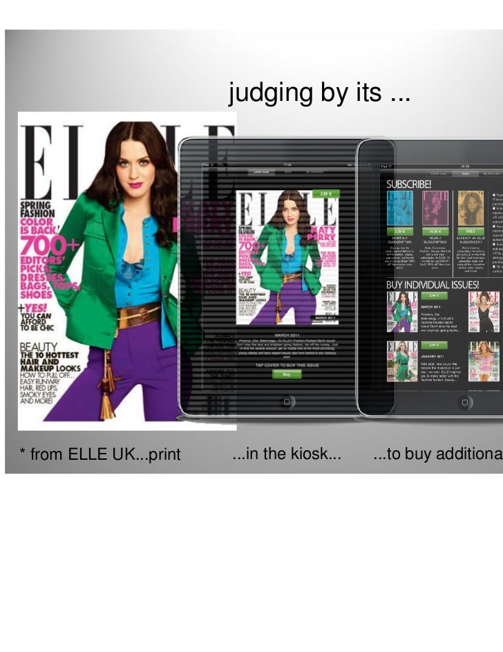 judging by its ...* from ELLE UK...print   ...in the kiosk...   ...to buy additional issues...   20