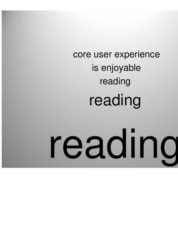 core user experience     is enjoyable       reading    readingreading                 •9