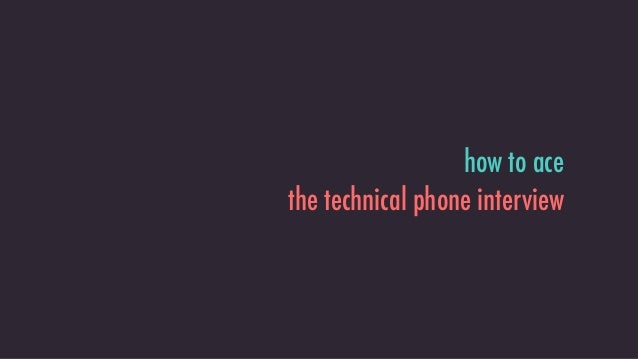 how to ace the technical phone interview