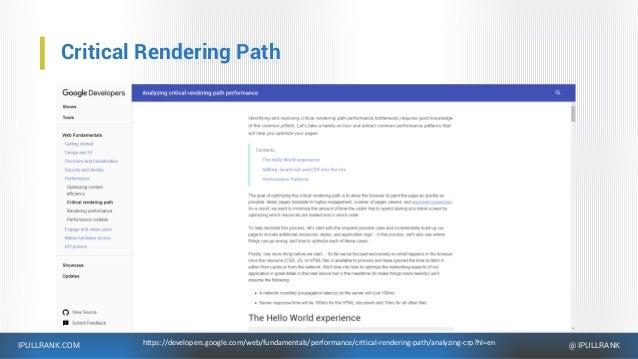 IPULLRANK.COM @ IPULLRANK Critical Rendering Path https://developers.google.com/web/fundamentals/performance/critical-rend...
