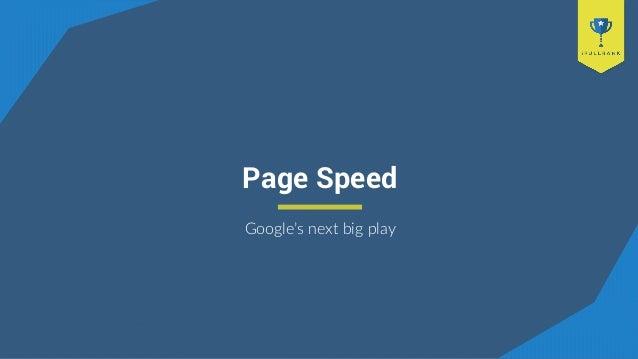 Page Speed Google's next big play